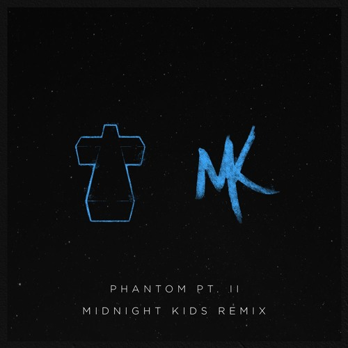 Justice Phantom Pt. II Midnight Kids Remix