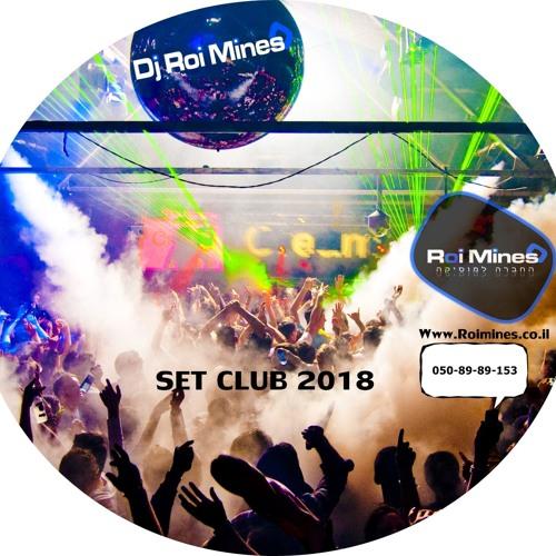 Dj Roi Mines - Set Club 2018