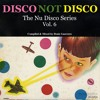 Disco Not Disco Vol. 6