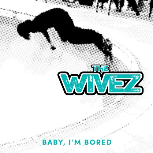 Baby I'm Bored (m)