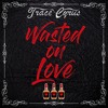 Trace Cyrus - Wasted On Love