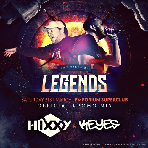 Hixxy & Keyes - The Tales Of Legends Promo Mix