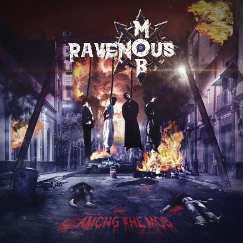 Among The Mob - Ravenous Mob