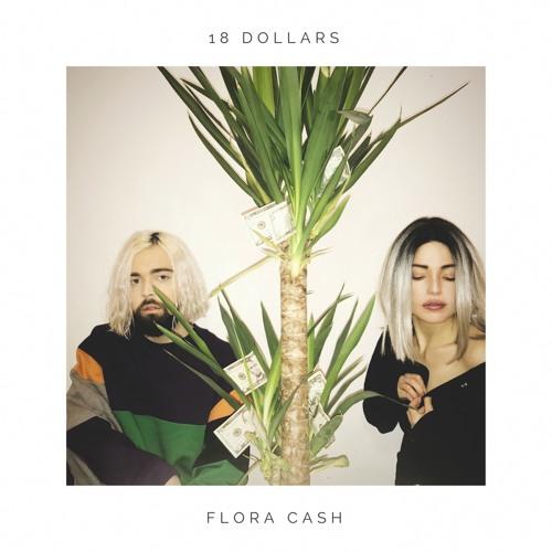 Flora Cash - 18 Dollars