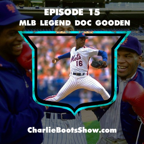 Episode 15 | Doc Gooden MLB Legend