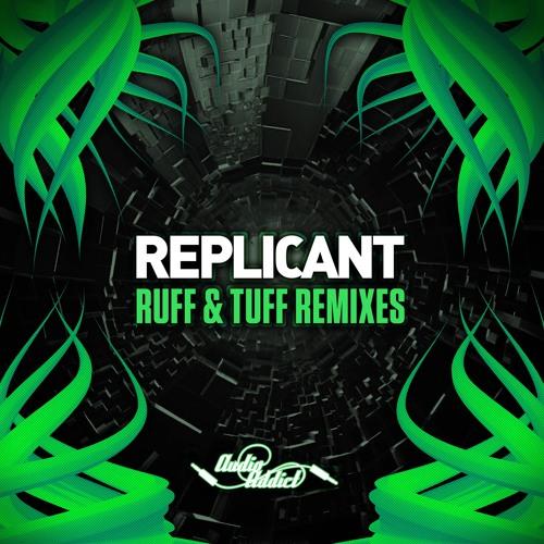 Replicant - Ruff N Tuff (Conrad Subs Remix)