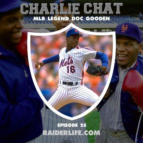 Charlie Chat #25 | Doc Gooden MLB Legend