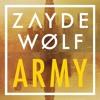 Army - Zayde Wolf