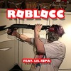 ROBLOCC (feat. Lil Jopa)