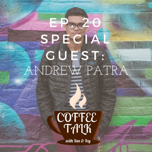 Coffee Talk Podcast Ep. 20: Guest: Andrew Patra, Facebook data scandal, #MarchforOurLives, and more