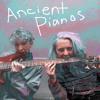 Acient Pianos