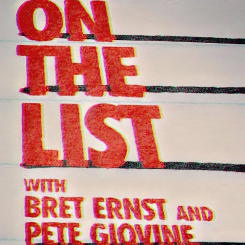 #77: You're On The Conspiracy List With Bret Ernst and Pete Giovine