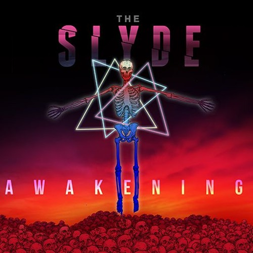The Slyde - Awakening [2018]