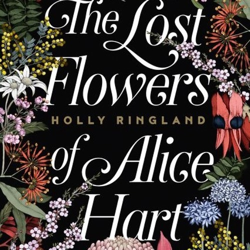 Holly Ringland 'The Lost Flowers of Alice Hart'