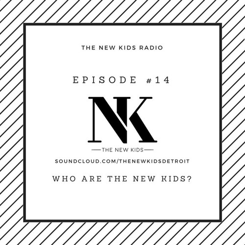 """The New Kids Episode 202 """"Who Are The New Kids?"""" Part 1"""