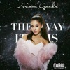 The Way It Is - Ariana Grande