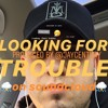 LOOKIN' FOR TROUBLE ON SOUNDCLOUD DEMO(PROD BY JAY CENTURY)