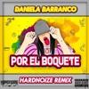 Daniela Barranco - Por El Boquete (Hardnoize Remix) FREE