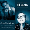 El Ciclo - Timbiriche (Cover By Santi Ralph Feat. Javier Domínguez)