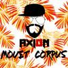 Dj Axion - Mouet Corpus