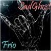 Sadghost - Frio.mp3