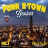 Funk E - Town Sessions V.5 - The DjJade(House Music Radio Station,Jukebox Recordz)[Freiburg,Germany]