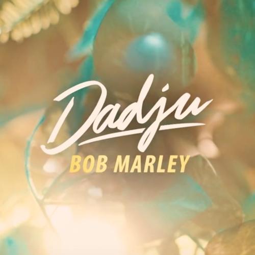 dadju bob marley mp3 free download