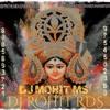 Navratri Navdin Mai -Garba Dhol&Bass Rmx Dj Rohit RDS & Dj Mohit MS Ranjhi 8085893721 9754502380 JBP