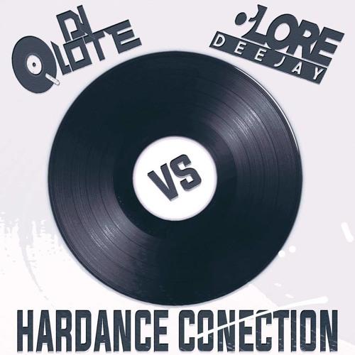 LoreDJ & DjLote (HarDance Conection)