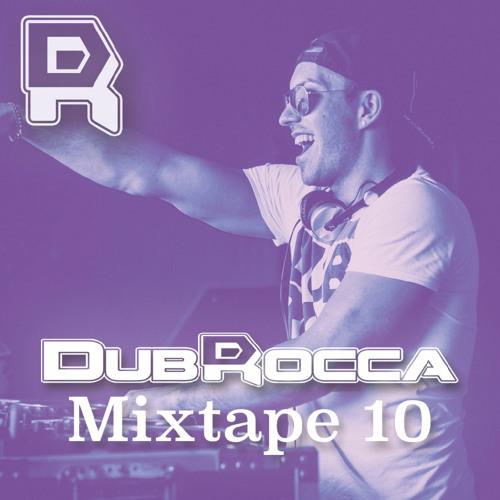 DubRocca Mixtape 10