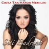 Siti Badriah - Cinta Tak Harus Memiliki [Lovekarawangmp3]