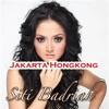 Siti Badriah - Jakarta Hongkong [Lovekarawangmp3]