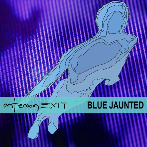 anteroom EXIT - blue jaunted