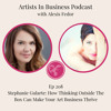 Ep 208 - Stephanie Gularte: How Thinking Outside The Box Can Make Your Art Business Thrive