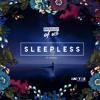 Product Of Us, Ft Orkid- Sleepless