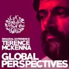 Terence McKenna - Global Perspectives - (Music Lecture)