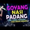 Dj Nonstop - goyang nasi padang- house music - dj remix - Dj uki
