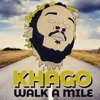 Khago - Walk A Mile 2018 (Album)