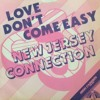 New Jersey Connection - love don't come easy (mikeandtess edit 4 mix)