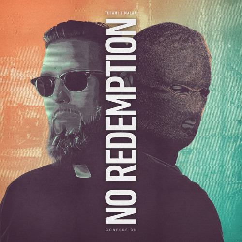 Tchami X Malaa - No Redemption EP