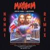 Steve Aoki & Quintino - Mayhem (Nonni Remix)