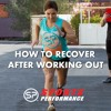 EP002 How To Recover After Working Out