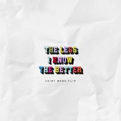 Tame Impala - The Less I Know The Better (SAINT WKND Flip)
