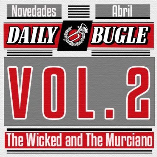Vol. 2: The Wicked and The Murciano