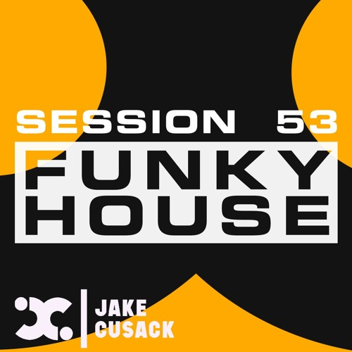 Jake Cusack - Funky House - S53