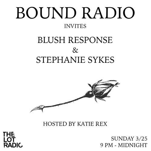 BOUND Radio 004 - Stephanie Sykes