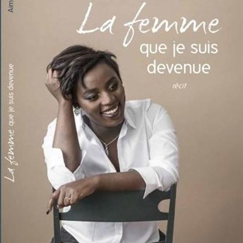 Aimée Munezero parle de son récit La femme que je suis devenue