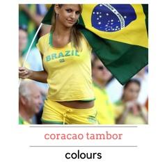 COLOURS - Coracao Tambor