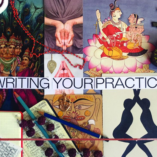 Transforming Your Life through the Yoga of Writing