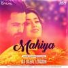 Awarapan - Mahiya (House vs Mashup Style)DJ Dalal London
